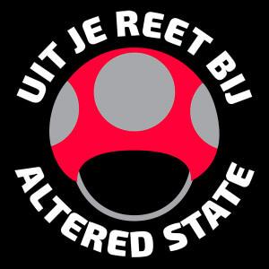 Uit je reet bij Altered State!